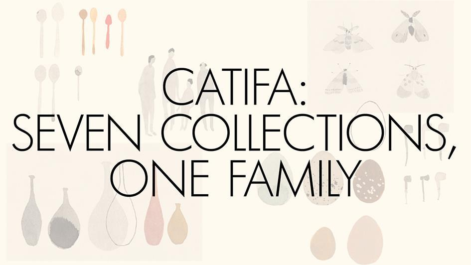 Catifa: seven collections, one family