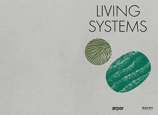Brief N°2 – Living Systems